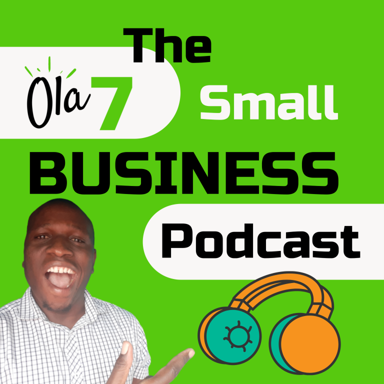 Ola 7 Small business Podcast Trailer